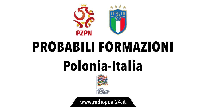 Polonia-Italia probabili formazioni