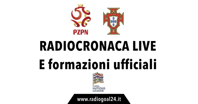 Polonia-Portogallo formazioni ufficiali