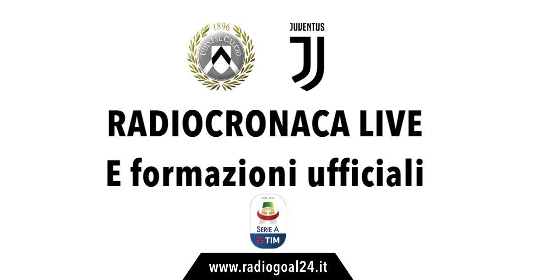 Udinese-Juventus formazioni ufficiali