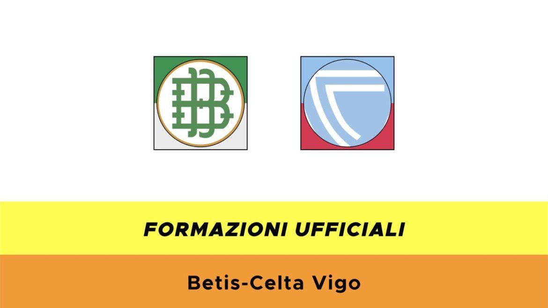 Betis-Celta Vigo formazioni ufficiali
