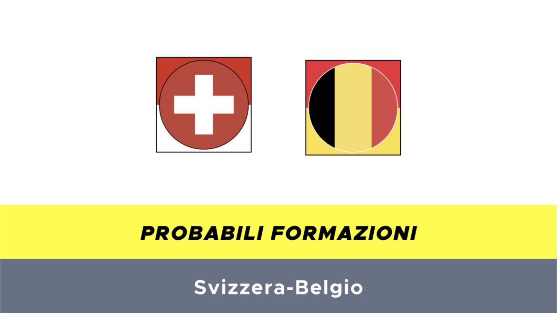 Svizzera-Belgio probabili formazioni