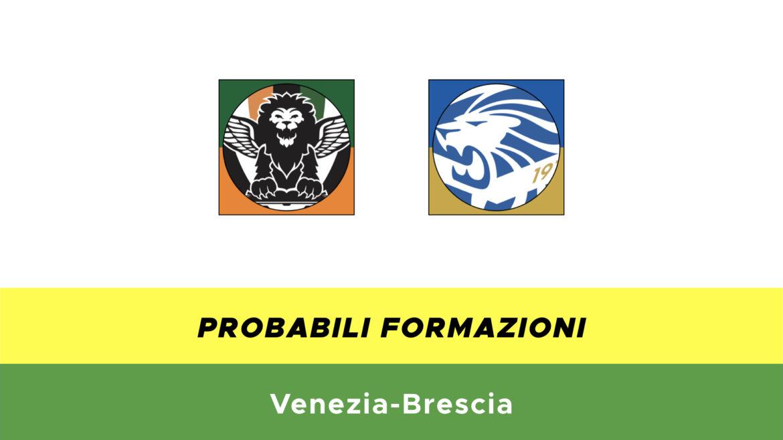 Venezia-Brescia probabili formazioni