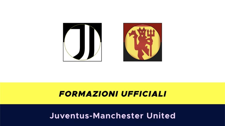 Juventus-Manchester United formazioni ufficiali