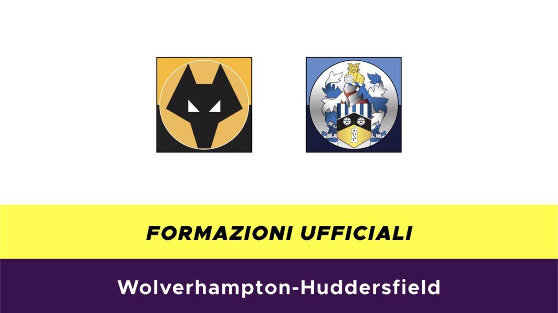 Wolves-Huddersfield formazioni ufficiali