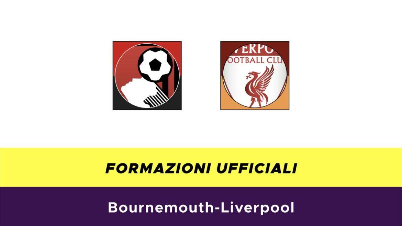 Bournemouth-Liverpool formazioni ufficiali