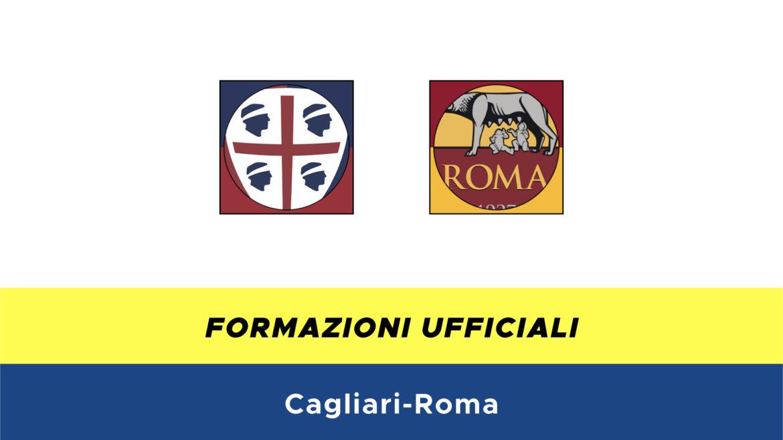 Cagliari-Roma formazioni ufficiali