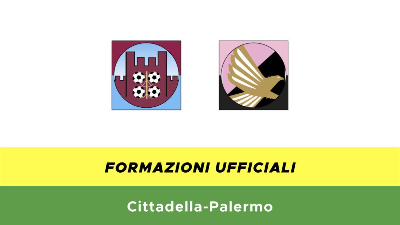 Cittadella-Palermo formazioni ufficiali