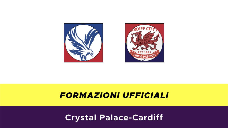 Crystal Palace-Cardiff formazioni ufficiali