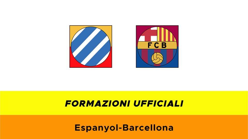 Espanyol-Barcellona formazioni ufficiali