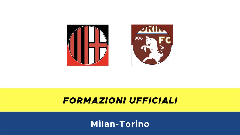 Milan-Torino formazioni ufficiali