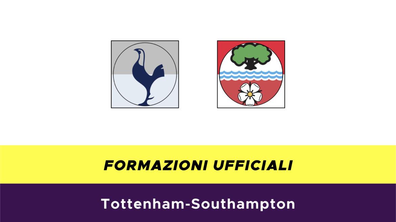 Tottenham-Southampton formazioni ufficiali