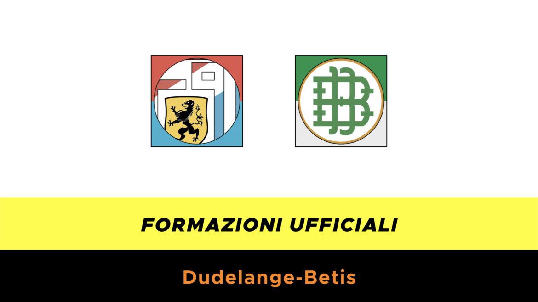 Dudelange-Real Betis formazioni ufficiali