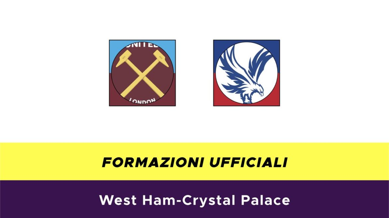 West Ham-Crystal Palace formazioni ufficiali