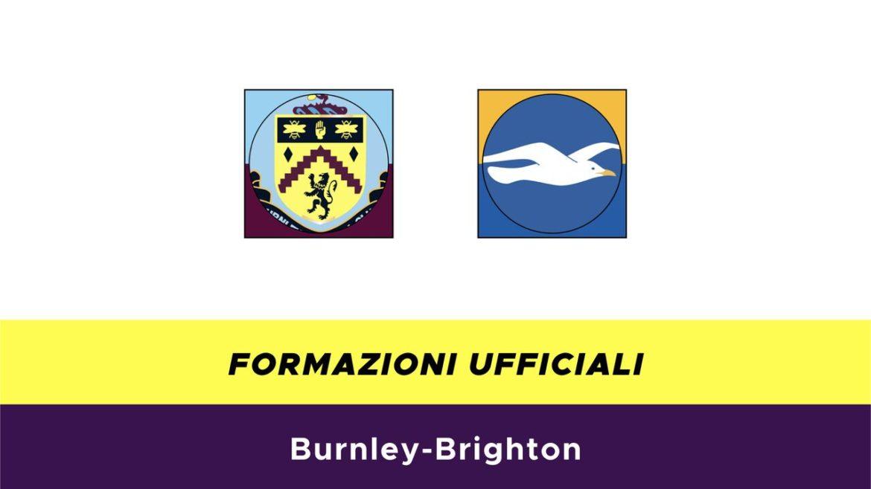 Burnley-Brighton formazioni ufficiali