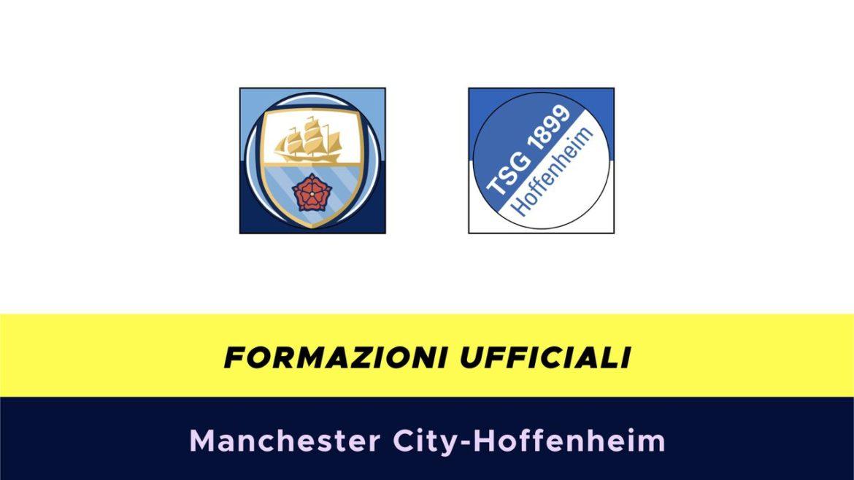 Manchester City-Hoffenheim formazioni ufficiali