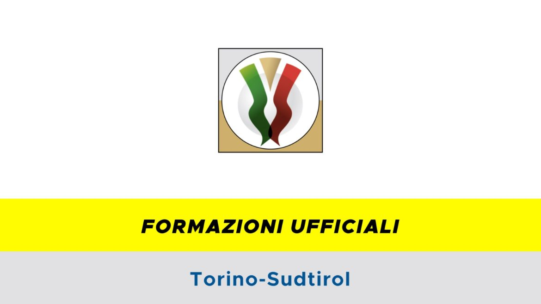 Torino-Sudtirol formazioni ufficiali