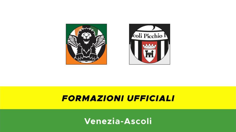 venezia-ascoli formazioni ufficiali