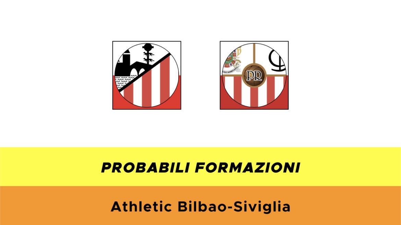 Athletic Bilbao-Siviglia probabili formazioni