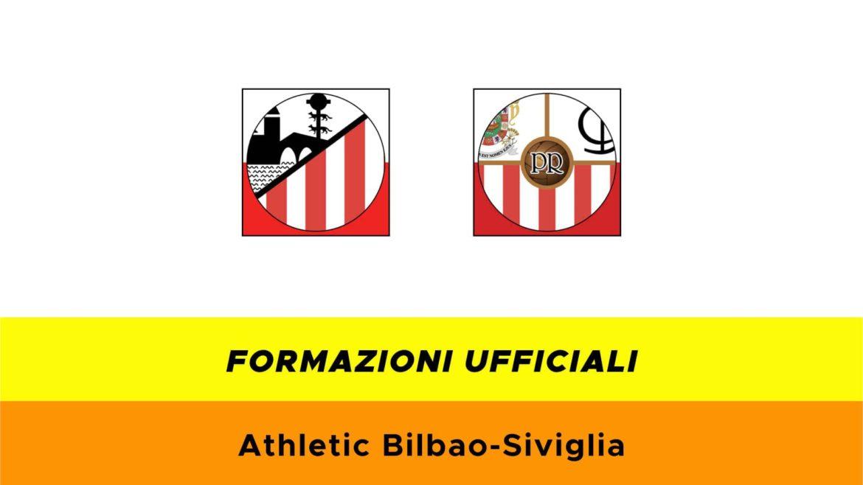 Bilbao-Siviglia formazioni ufficiali