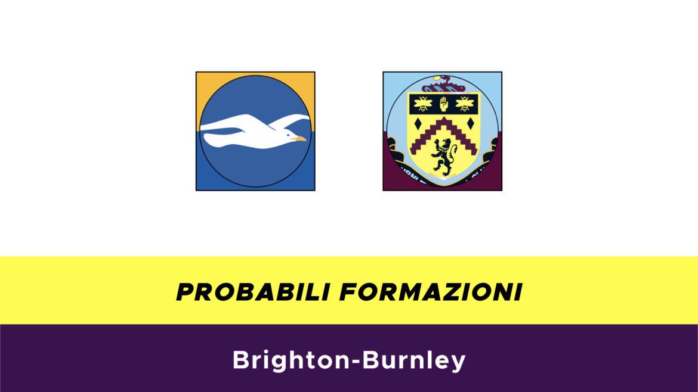 Brighton-Burnley probabili formazioni