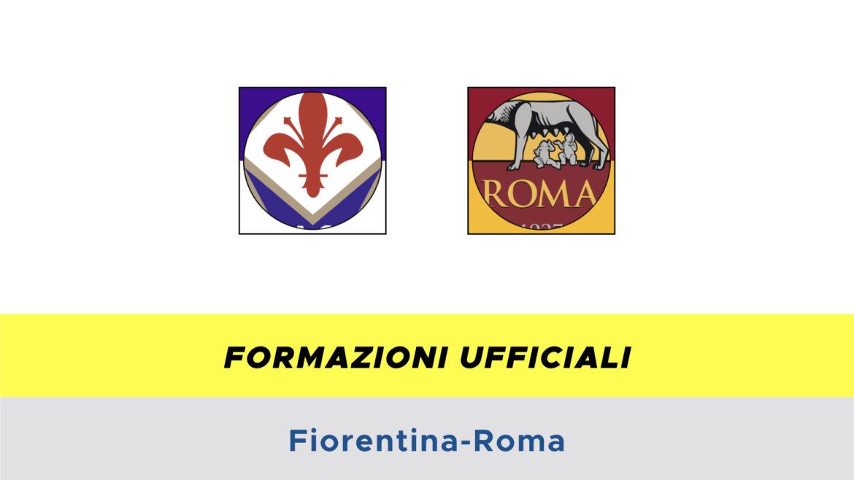 Fiorentina-Roma formazioni ufficiali
