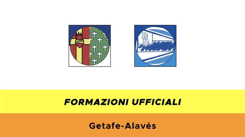 Getafe-Alavès formazioni ufficiali