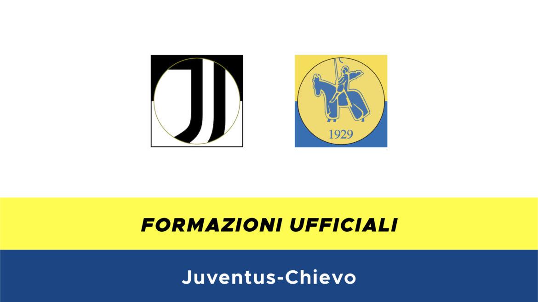 Juventus-Chievo formazioni ufficiali