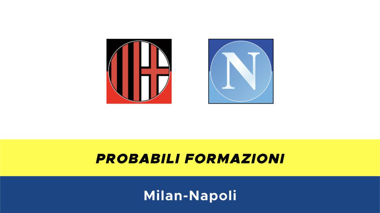 Milan-Napoli probabili formazioni