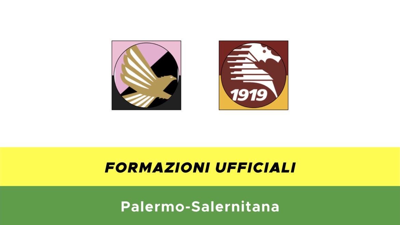 Palermo-Salernitana formazioni ufficiali