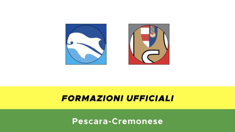 Pescara-Cremonese formazioni ufficiali
