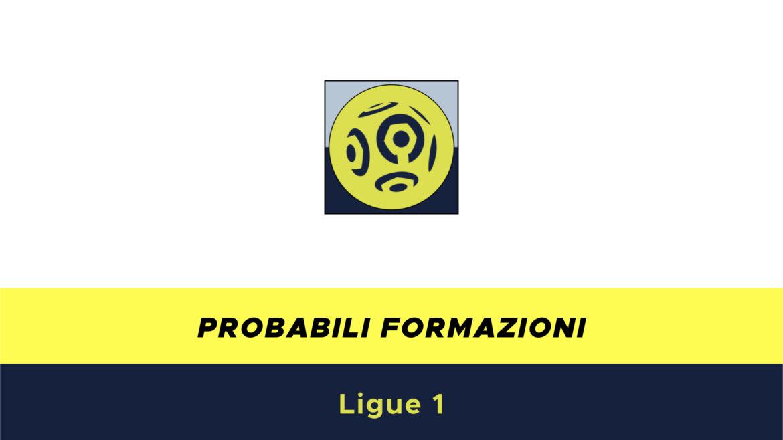 Probabili formazioni Ligue 1