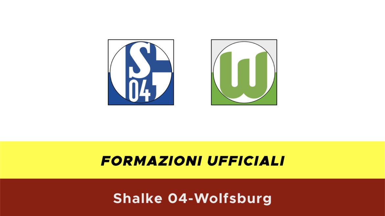 Schalke 04-Wolfsburg formazioni ufficiali