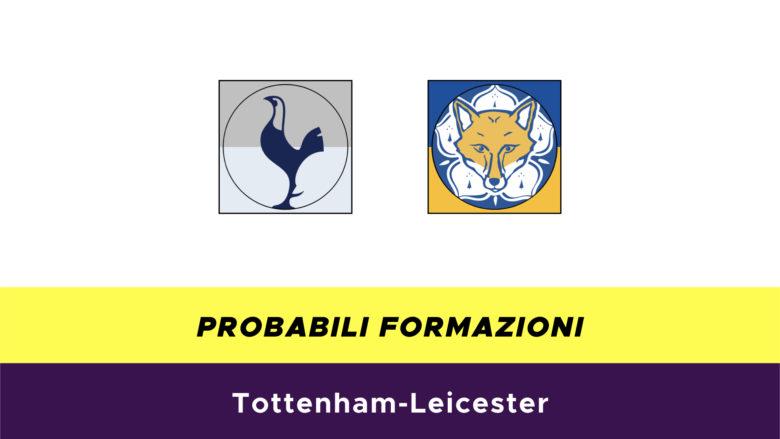 Tottenham-Leicester probabili formazioni