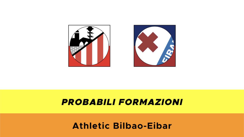 Athletic Bilbao-Eibar probabili formazioni