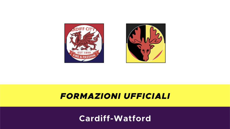 Cardiff-Watford formazioni ufficiali