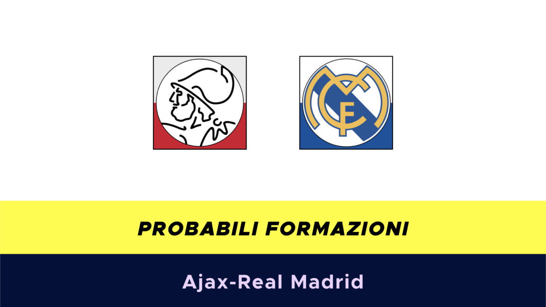 Ajax-Real Madrid probabili formazioni