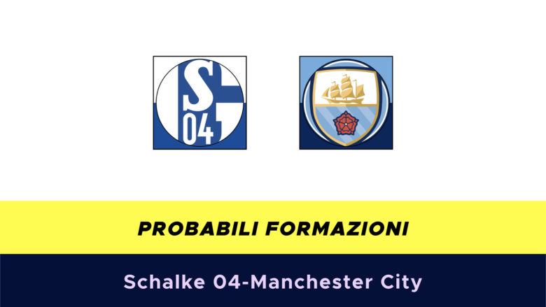 Schalke 04-Manchester City probabili formazioni