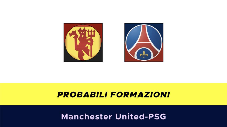 Manchester United-PSG probabili formazioni