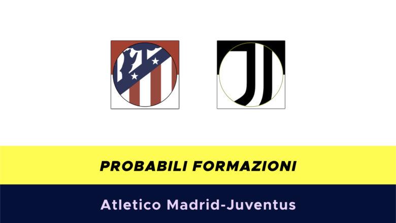 Atletico Madrid-Juventus probabili formazioni