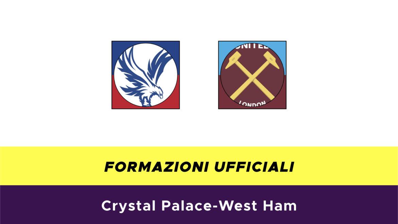 Crystal Palace-West Ham formazioni ufficiali