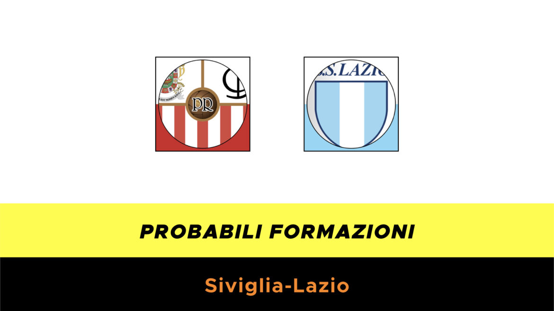 Siviglia-Lazio probabili formazioni