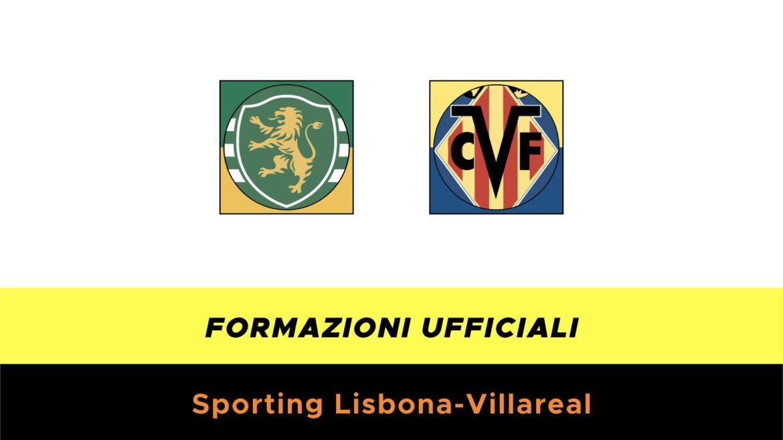 Sporting-Villarreal formazioni ufficiali
