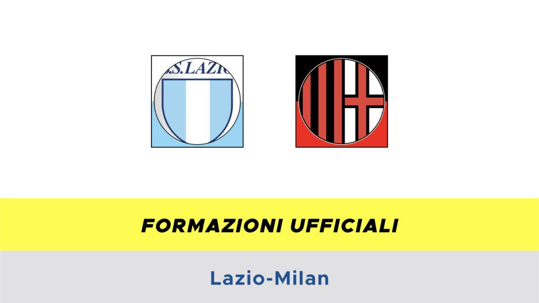 Lazio-Milan formazioni ufficiali