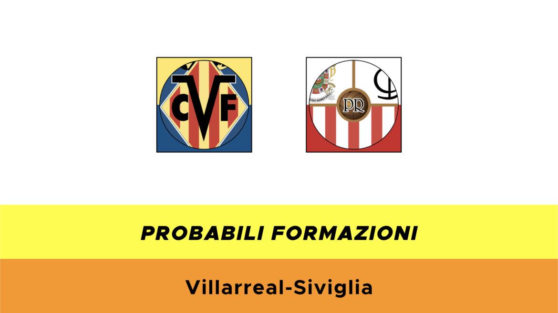 Villareal-Siviglia probabili formazioni