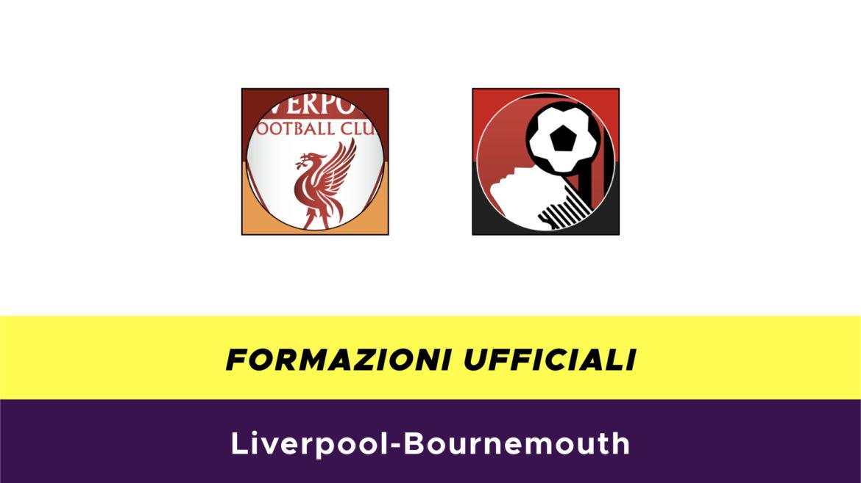 Liverpool-Bournemouth formazioni ufficiali