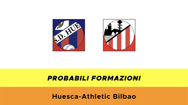 Huesca-Athletic Bilbao probabili formazioni