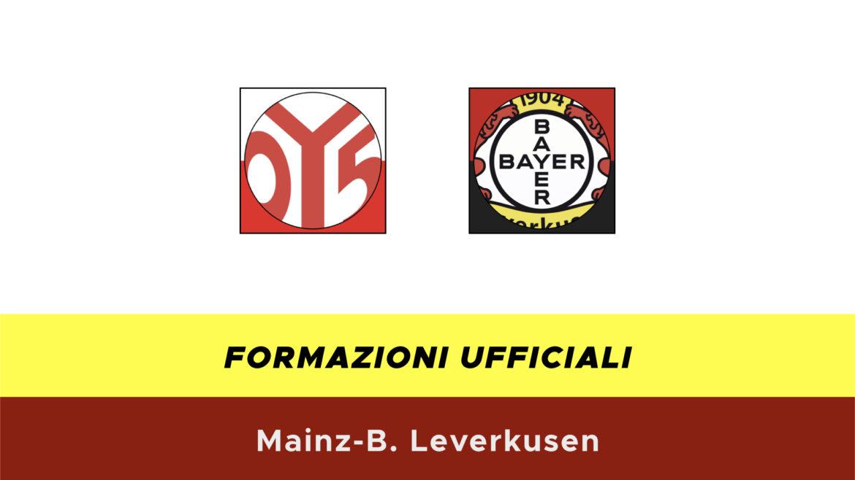 Mainz-Leverkusen formazioni ufficiali