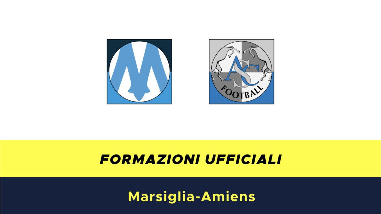 Marsiglia-Amiens formazioni ufficiali