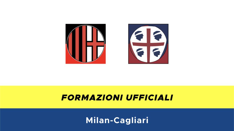 Milan-Cagliari formazioni ufficiali