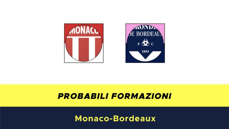 Monaco-Bordeaux probabili formazioni